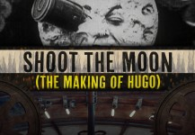 HUGO Shoot the Moon: The Making of Hugo
